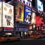 Broadway, famosa pelas peças de teatro e musicais.
